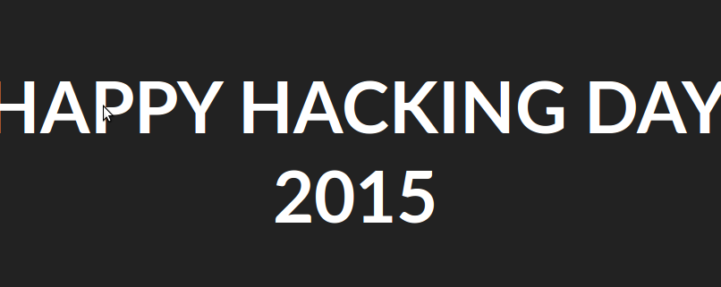 Happy Hacking Day 2015